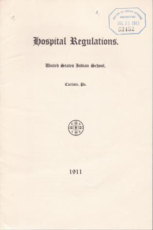 Regulations and Circulars for the Carlisle Indian School, 1911