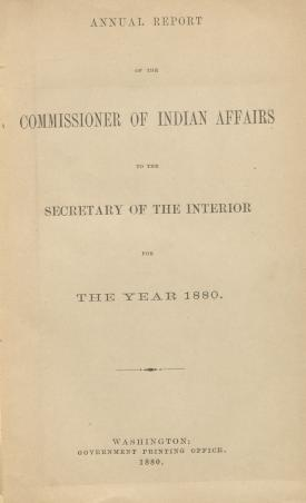 Excerpt from Annual Report of the Commissioner of Indian Affairs, 1880