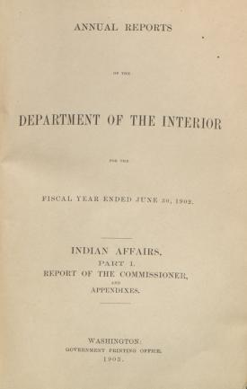 Excerpt from Annual Report of the Commissioner of Indian Affairs, 1902