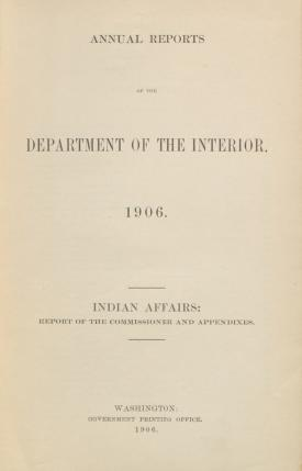 Excerpt from Annual Report of the Commissioner of Indian Affairs, 1906