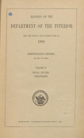 Excerpt from Annual Report of the Commissioner of Indian Affairs, 1908