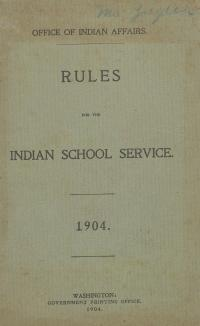 Rules for the Indian School Service