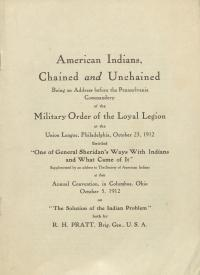 """American Indians: Chained and Unchained,"" by Richard H. Pratt"